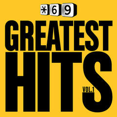 Star 69 Greatest Hits, Vol. 1