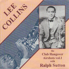 Lee Collins: The Club Hangover Airshots, Vol. 1