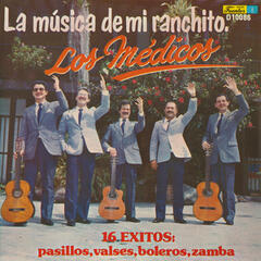La Música de Mi Ranchito - 16 Éxitos