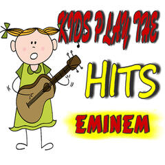 Kids Play the Hits: Eminem (Instrumental)