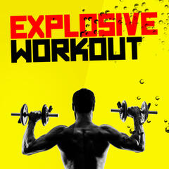 Explosive Workout