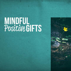 Mindful Positive Gifts