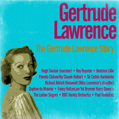 The Gertrude Lawrence Story