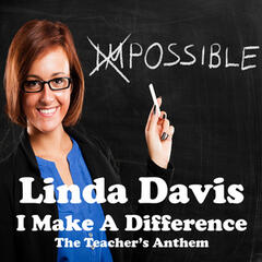 I Make a Difference (The Teacher's Anthem)