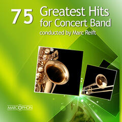 75 Greatest Hits for Concert Band