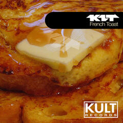 "Kult Records Presents ""French Toast"""