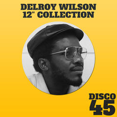 "12"" Collection - Delroy Wilson"
