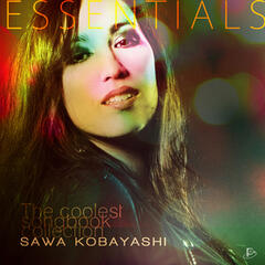 Sawa Kobayashi Essentials (The Coolest Songbook Collection)