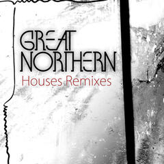 Houses Remixes