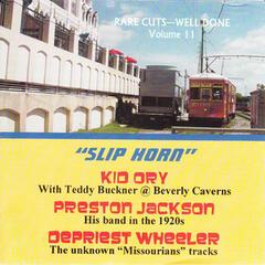 Slip Horn - Rare Cuts Well Done, Vol 11