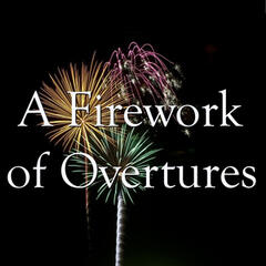 A Firework of Overtures