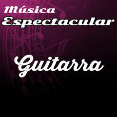 Música Espectacular, Guitarra