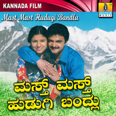 Mast Mast Hudugi Bandlu (Original Motion Picture Soundtrack)