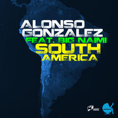 South America (feat. Naimi)