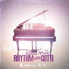 Str8 Drop Presents: Rhythm & Gotti