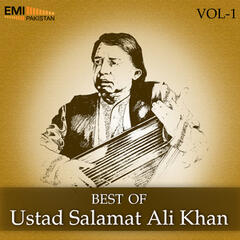 Best of Ustad Salamat Ali Khan, Vol. 1