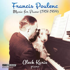 Francis Poulenc: Music for Piano (1918-1959)