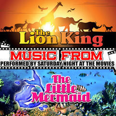 Music from the Lion King & The Little Mermaid