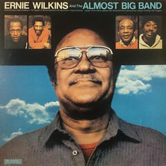 Ernie Wilkins and the Almost Bigband