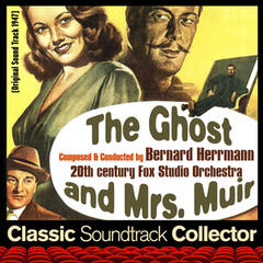 The Ghost and Mrs. Muir (Original Soundtrack) [1947]