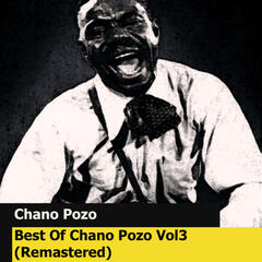 Best Of Chano Pozo Vol3 (Remastered)
