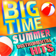 Big Time Summer Instrumental Hits