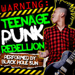 Warning: Teenage Punk Rebellion