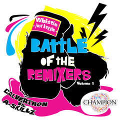 Battle Of The Remixers Vol 1: Just Buggin'