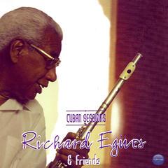 Richard Egües & Friends: Cuban Sessions