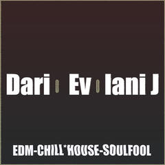 Dario Evolani J (Edm-Chill House-Soulfool)