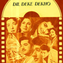 Dil Deke Dekho (Original Motion Picture Soundtrack)