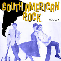 South American Rock Vol. 5