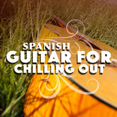 Spanish Guitar for Chilling Out