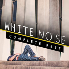 White Noise: Complete Rest