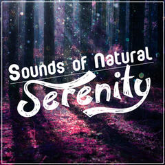 Sounds of Natural Serenity