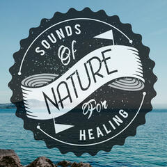 Sounds of Nature for Healing