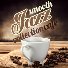 Smooth Jazz Collection Cafe