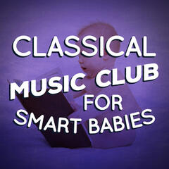 Classical Music Club for Smart Babies