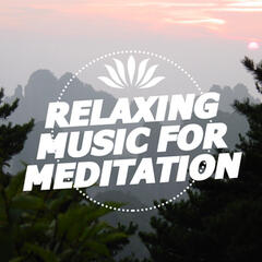 Relaxing Music for Meditation