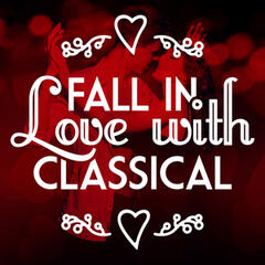 Fall in Love with Classical