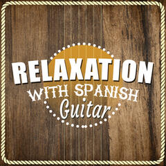 Relaxation with Spanish Guitar