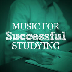 Music for Successful Studying