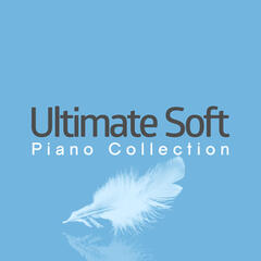 Ultimate Soft Piano Collection