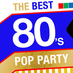 The Best 80's Pop Party