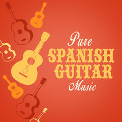 Pure Spanish Guitar Music