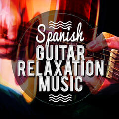 Spanish Guitar Relaxation Music