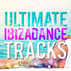 Ultimate Ibiza Dance Tracks