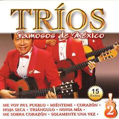 Tríos Famosos de México, Vol. 2 - 15 Éxitos