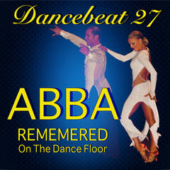Dancebeat 27 - Abba Remembered on the Dance Floor