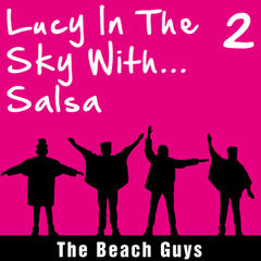 Lucy in the Sky With... Salsa, Vol. 2
